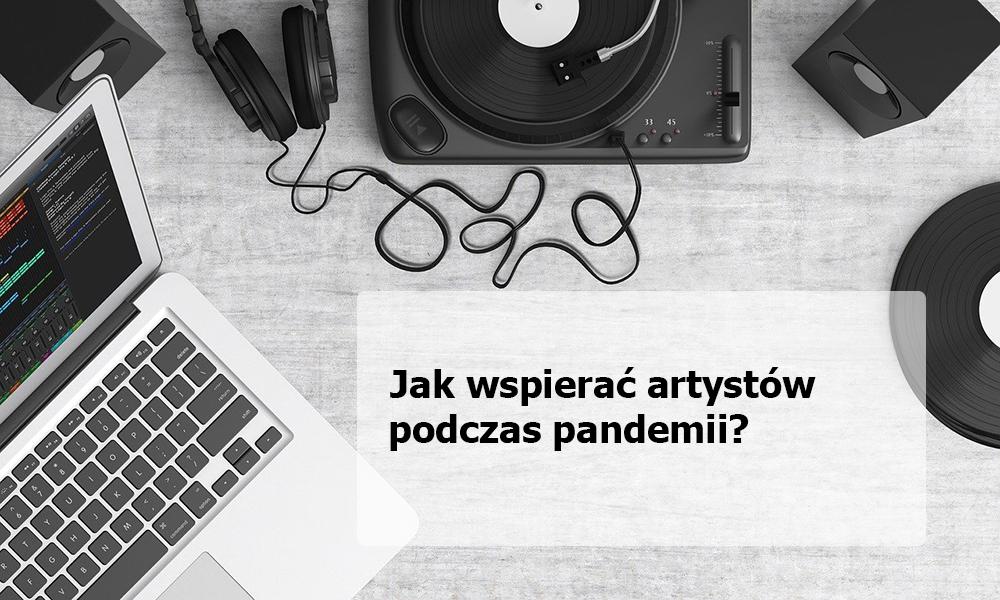 Jak wspierać muzyków podczas pandemii